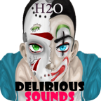 H2O Delirious Sounds