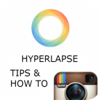 Hyperlapse: Tips and howto