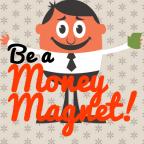 Be a Money Magnet