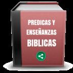 Predicas y Enseñanzas Biblicas