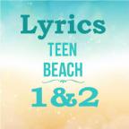 Letras Teen Beach 1 y 2