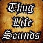 Thug Life Sounds