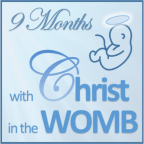 Nine Months with Christ