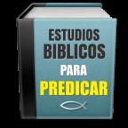 Estudios Biblicos para Predicar
